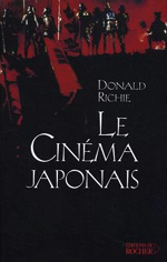 Le Cinéma japonais - Donald Richie